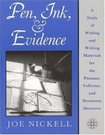 Pen, Ink and Evidence