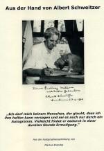 From the hand of Dr.Albert Schweitzer