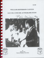 William Jefferson Clinton IACC/DA concise autograph study
