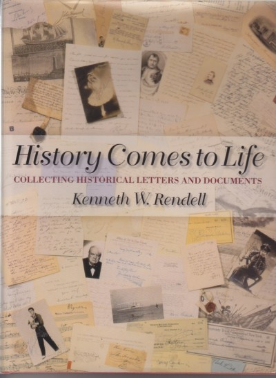 History Comes to Life: Collecting Historical Letters and Documents