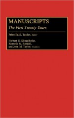 Manuscripts: The First Twenty Years