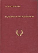 Raitchewitch, Milorad: Biographien und Autogramme berühmter Staatsmänner und anderer Persönlichkeiten des 20. Jahrhunderts